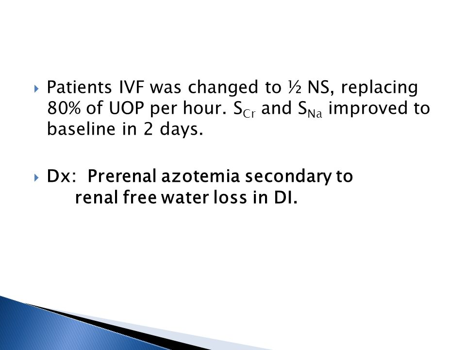 Patients IVF was changed to ½ NS, replacing 80% of UOP per hour.