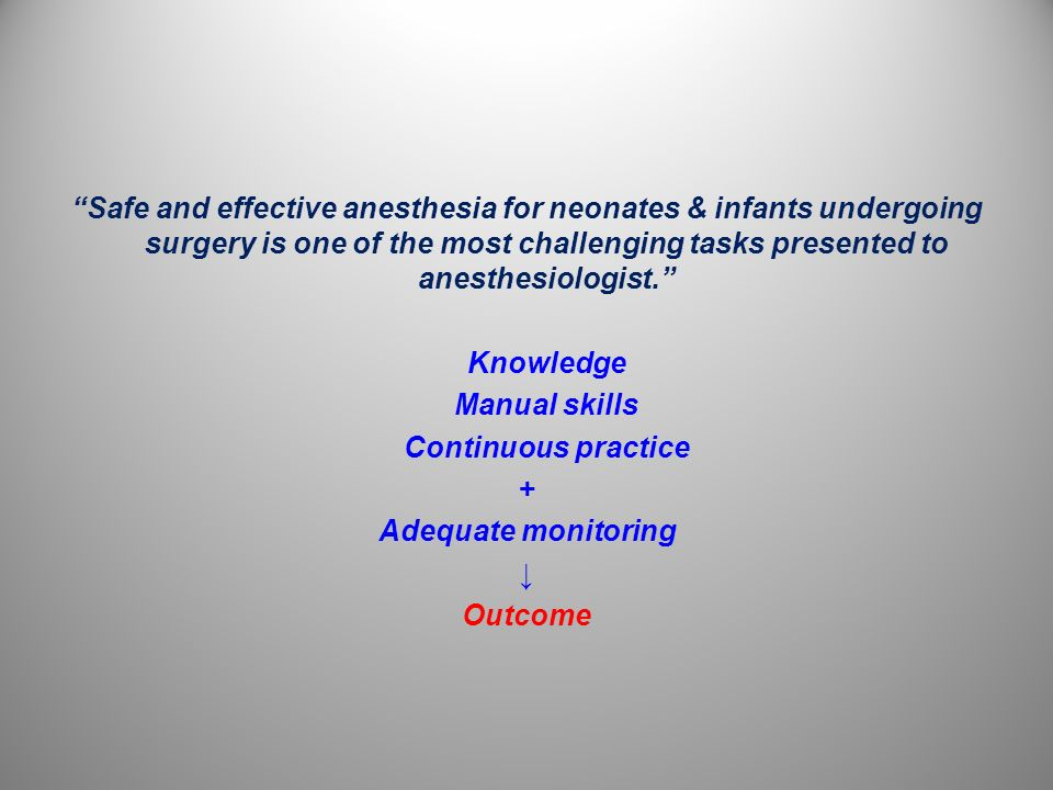 Anesthetic Considerations for surgeries during the first year of life Age-specific considerations Case-specific considerations