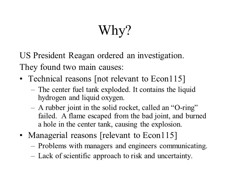 Why. US President Reagan ordered an investigation.