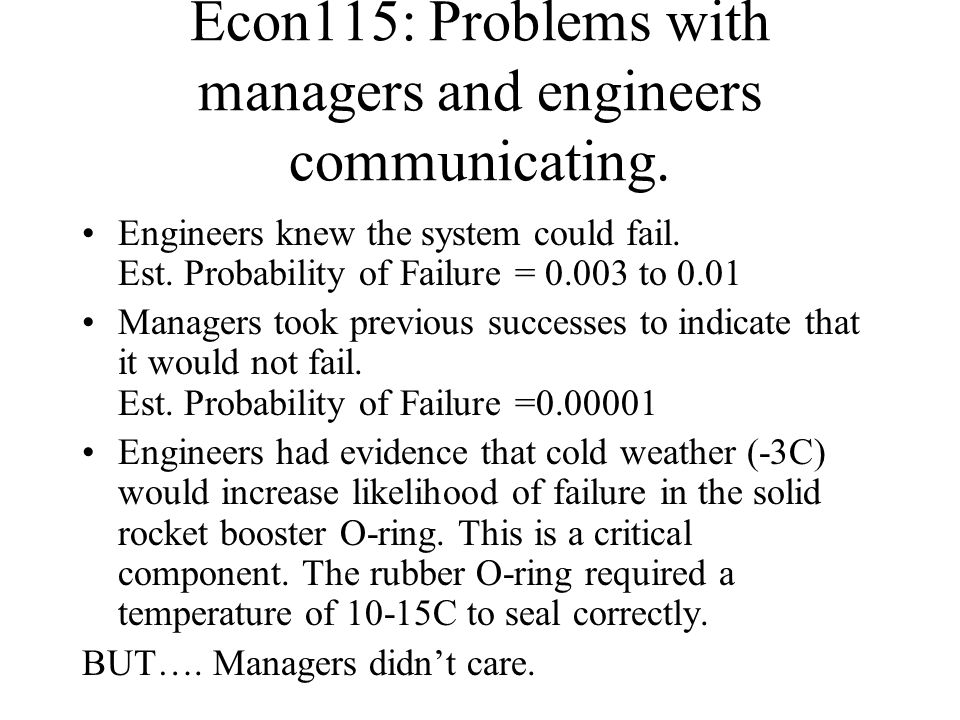 Econ115: Problems with managers and engineers communicating.