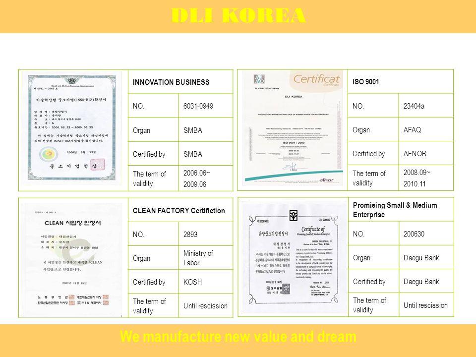 www.dlikorea.com Visit us DLI KOREA We manufacture new value and dream
