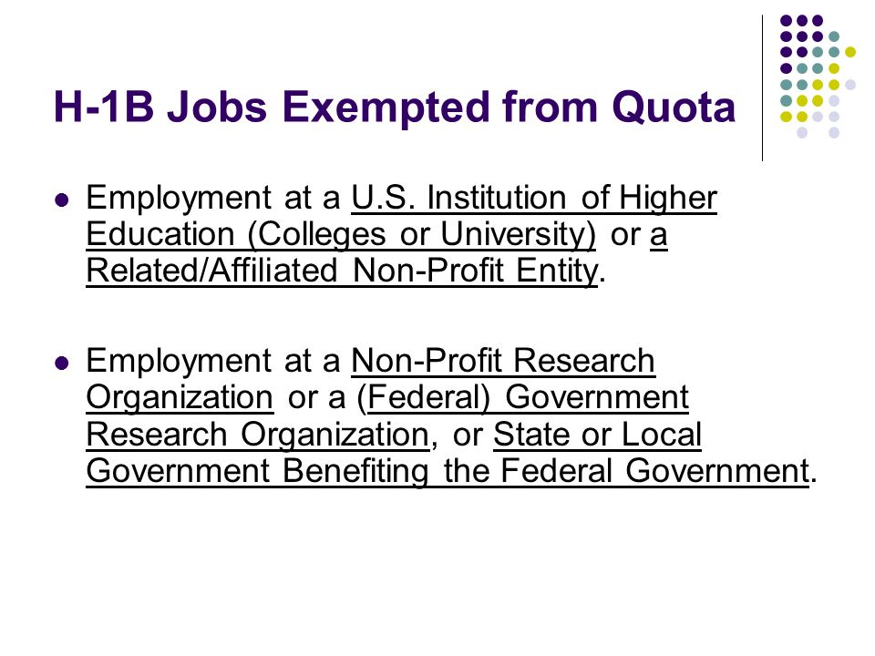 H-1B Jobs Exempted from Quota Employment at a U.S.