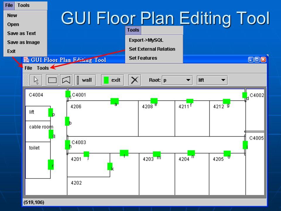 GUI Floor Plan Editing Tool