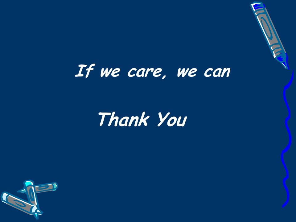 If we care, we can Thank You