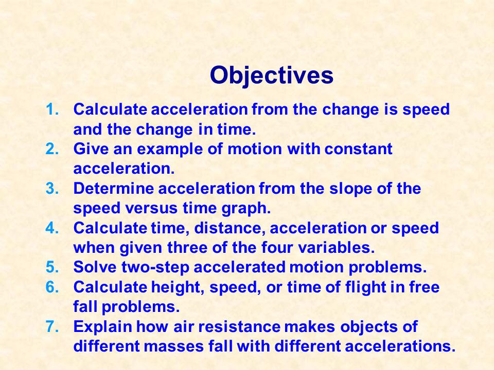 Slope and Acceleration Use slope to recognize when there is acceleration in speed vs.