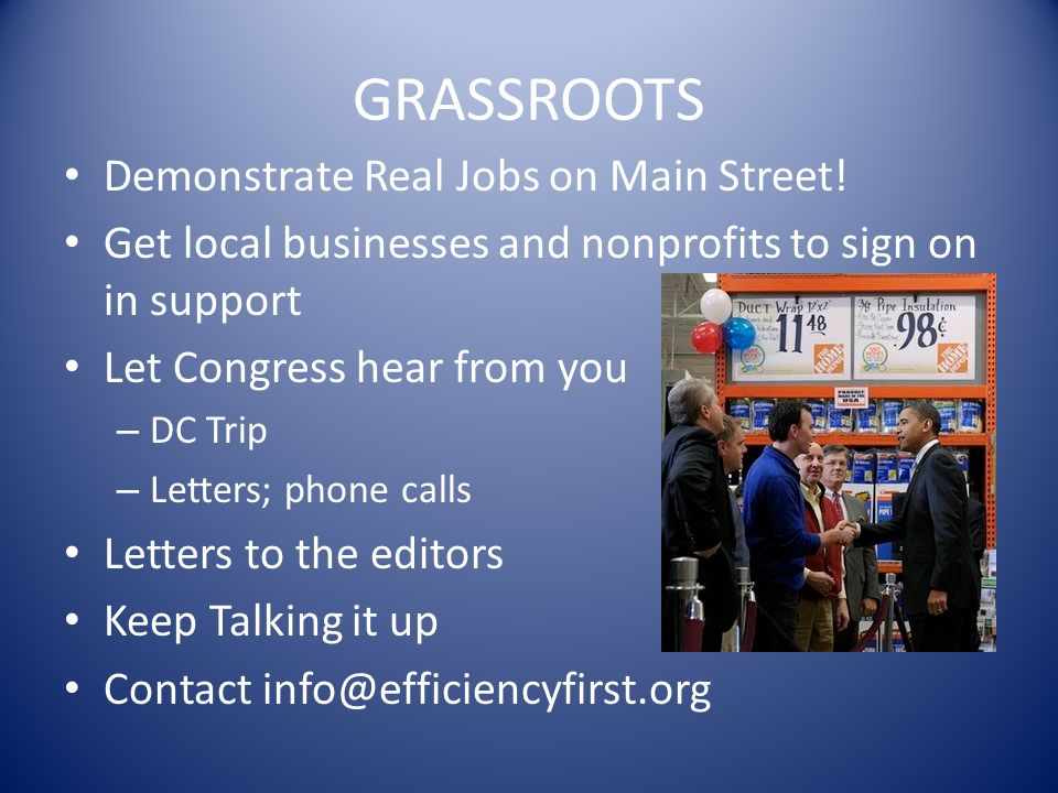 GRASSROOTS Demonstrate Real Jobs on Main Street.