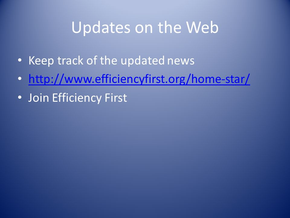 Updates on the Web Keep track of the updated news   Join Efficiency First