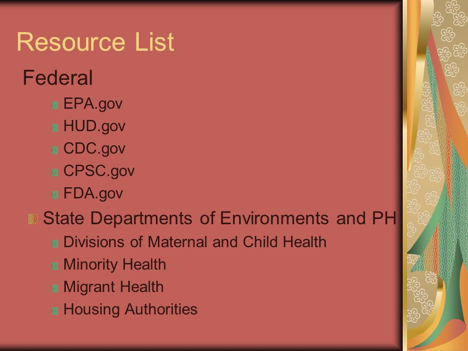 Resource List Local Health Department Cooperative Extension Farming- Pesticides Council on Aging Websites for Date Resources Scorecard Toxnet www.noharm.org