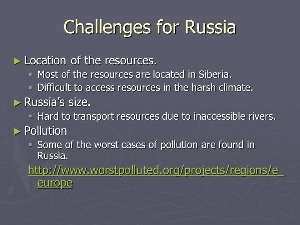 Assignment What do you think is the most important natural resource in Europe and Russia.