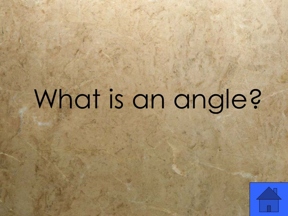 What is an angle