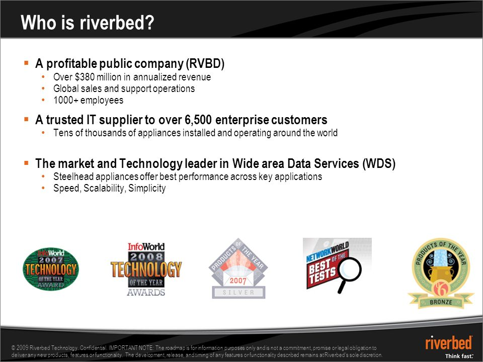 © 2009 Riverbed Technology. Confidential.