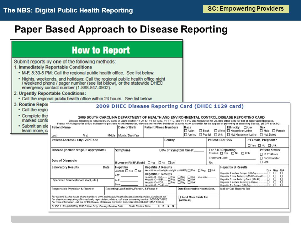 The NBS: Digital Public Health Reporting Paper Based Approach to Disease Reporting SC: Empowering Providers