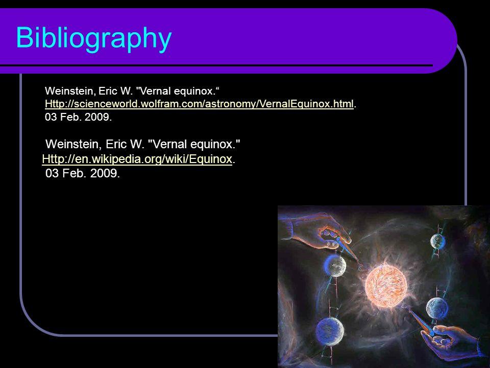 Bibliography Weinstein, Eric W. Vernal equinox.