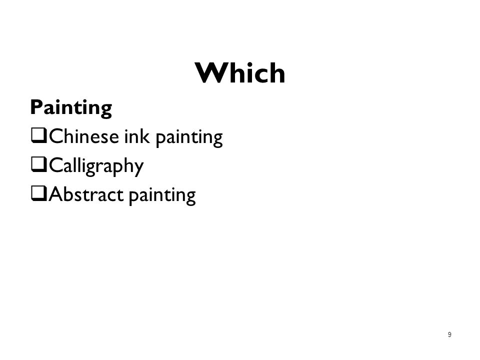 9 Which Painting Chinese ink painting Calligraphy Abstract painting