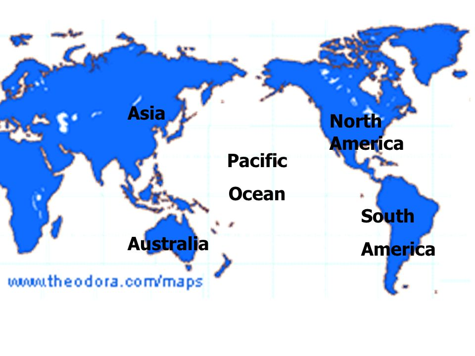 North America South America Asia Australia Pacific Ocean