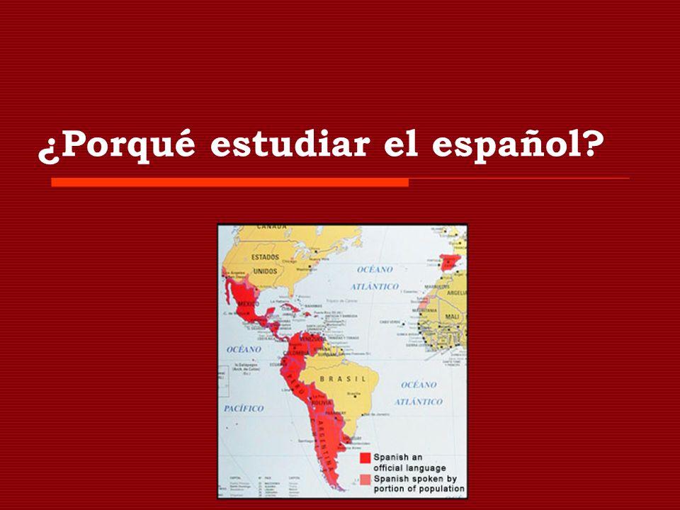 ¿Porqué estudiar el español?