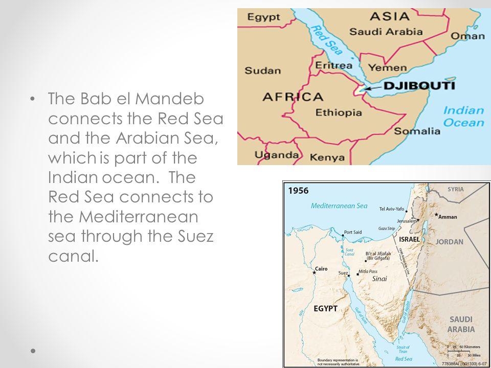 Bab el Mandeb The Bab el Mandeb is a strait located between the countries Yemen and Djibouti.