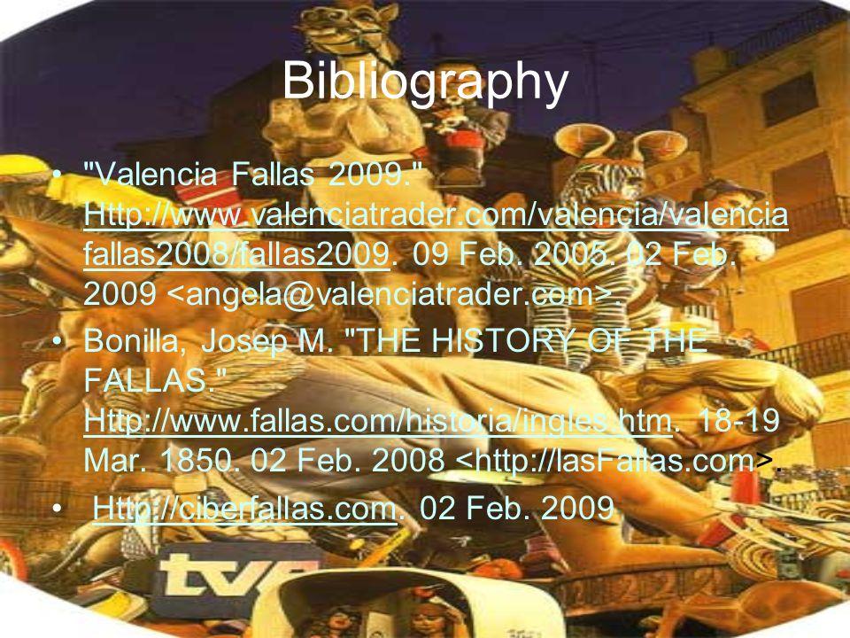 Bibliography Valencia Fallas 2009. Http://www.valenciatrader.com/valencia/valencia fallas2008/fallas2009.