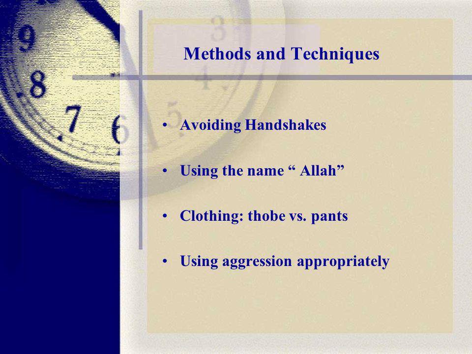 Methods and Techniques Avoiding Handshakes Using the name Allah Clothing: thobe vs.