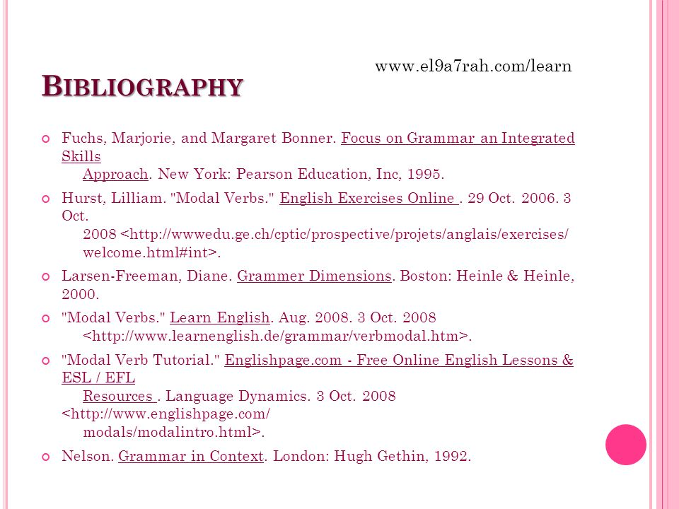 B IBLIOGRAPHY Fuchs, Marjorie, and Margaret Bonner. Focus on Grammar an Integrated Skills Approach. New York: Pearson Education, Inc, 1995. Hurst, Lil