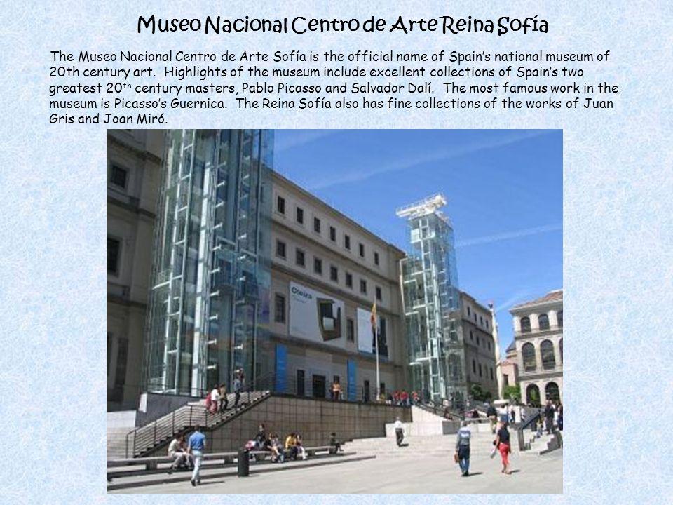 Museo Nacional Centro de Arte Reina Sofía The Museo Nacional Centro de Arte Sofía is the official name of Spains national museum of 20th century art.