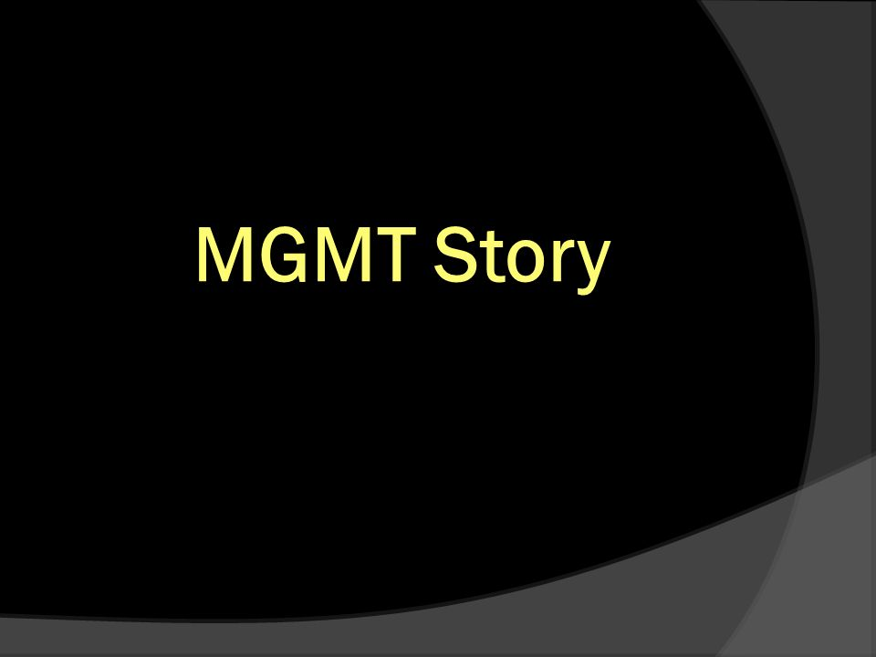 MGMT Story