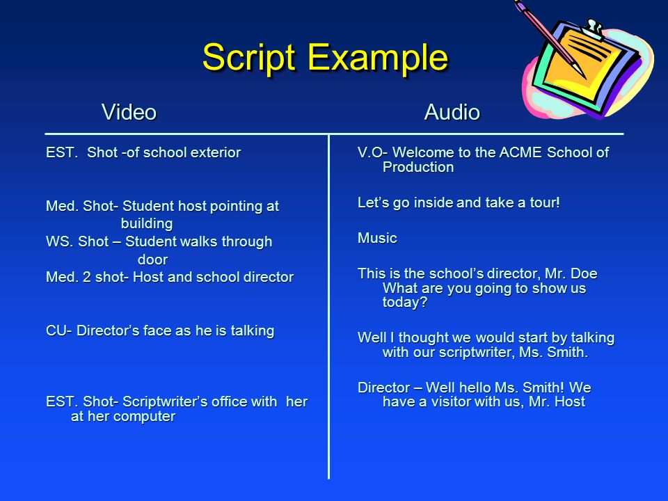 Script Example Video Video EST.Shot -of school exterior Med.