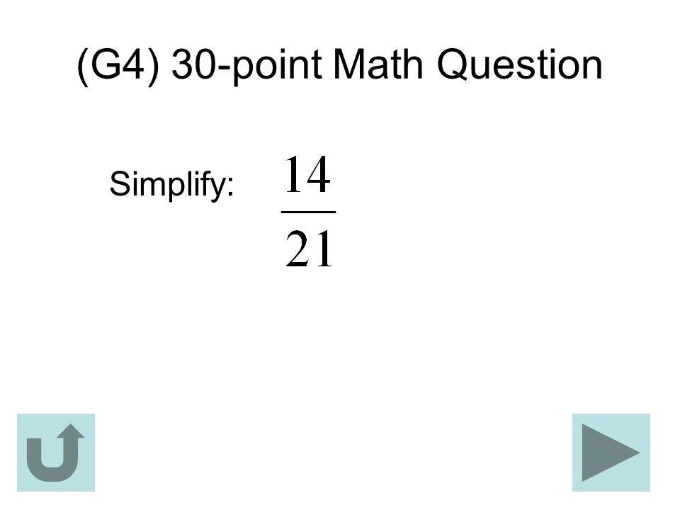 (G4) 30-point Math Question Simplify: