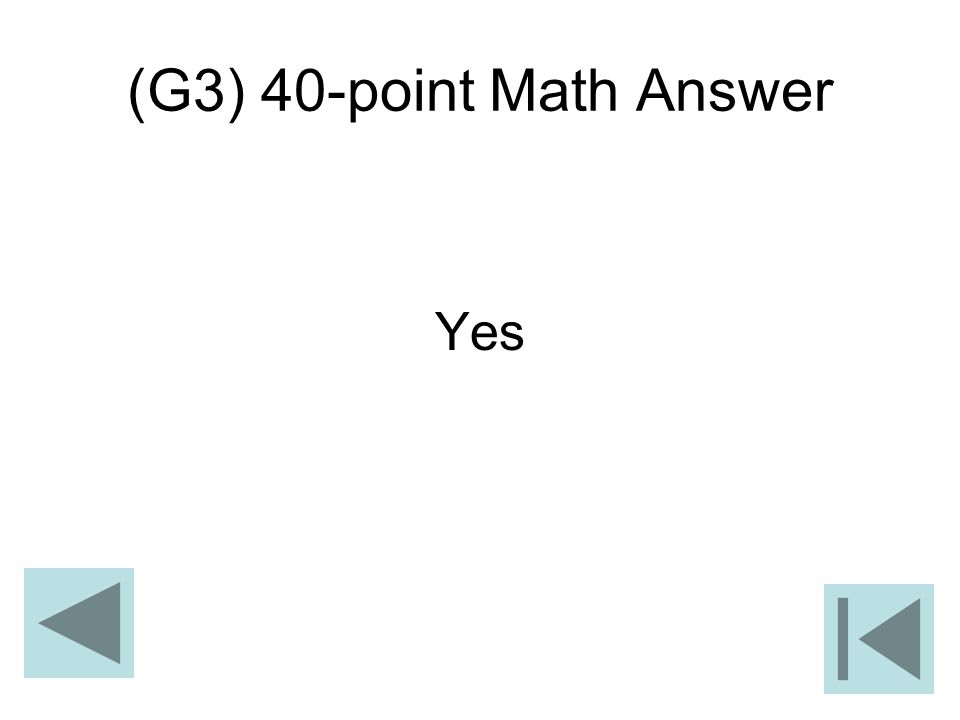 (G3) 40-point Math Answer Yes
