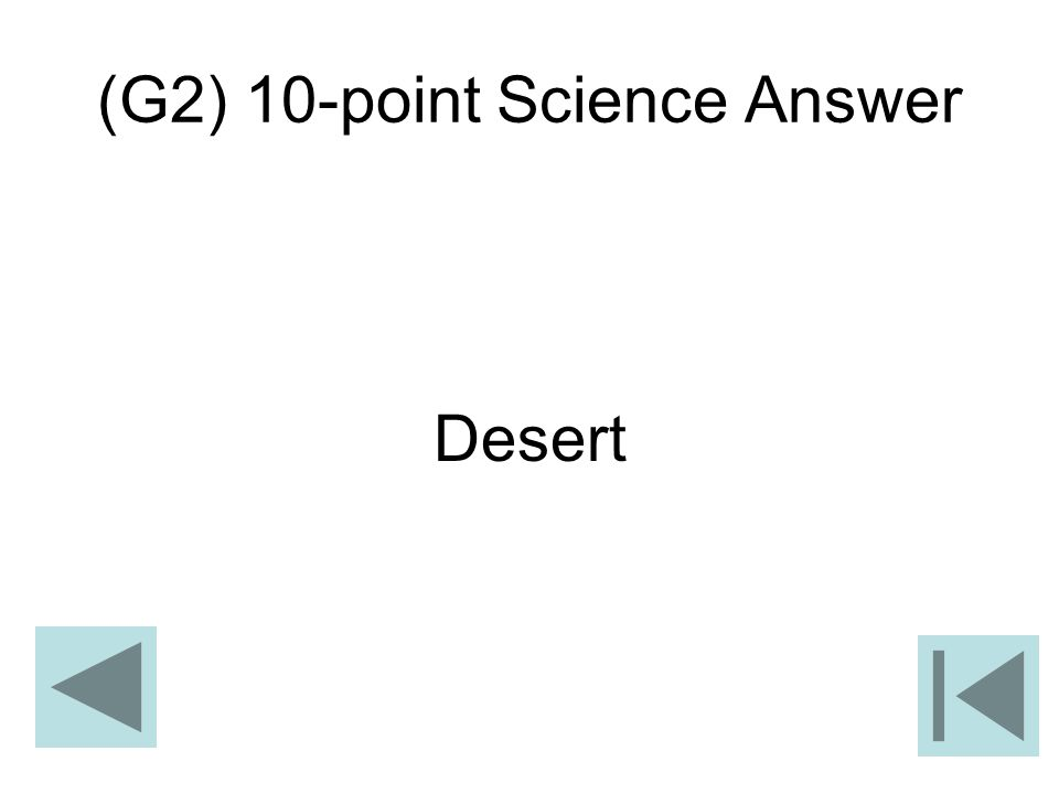 (G2) 10-point Science Answer Desert