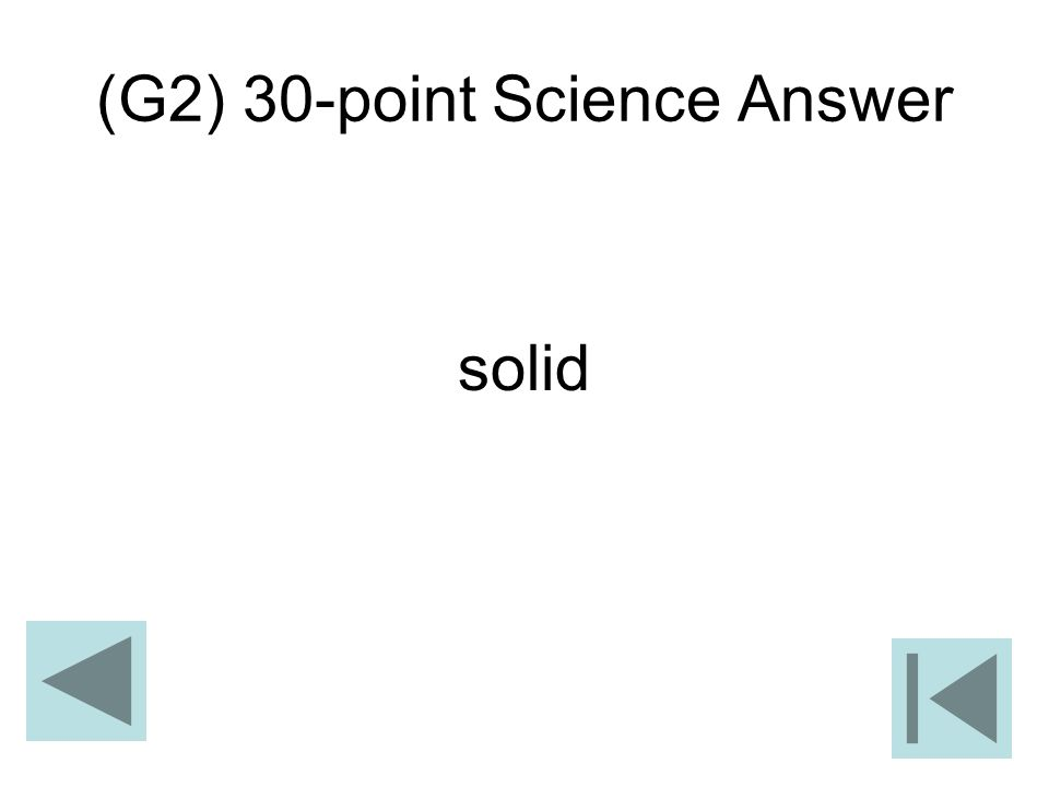 (G2) 30-point Science Answer solid