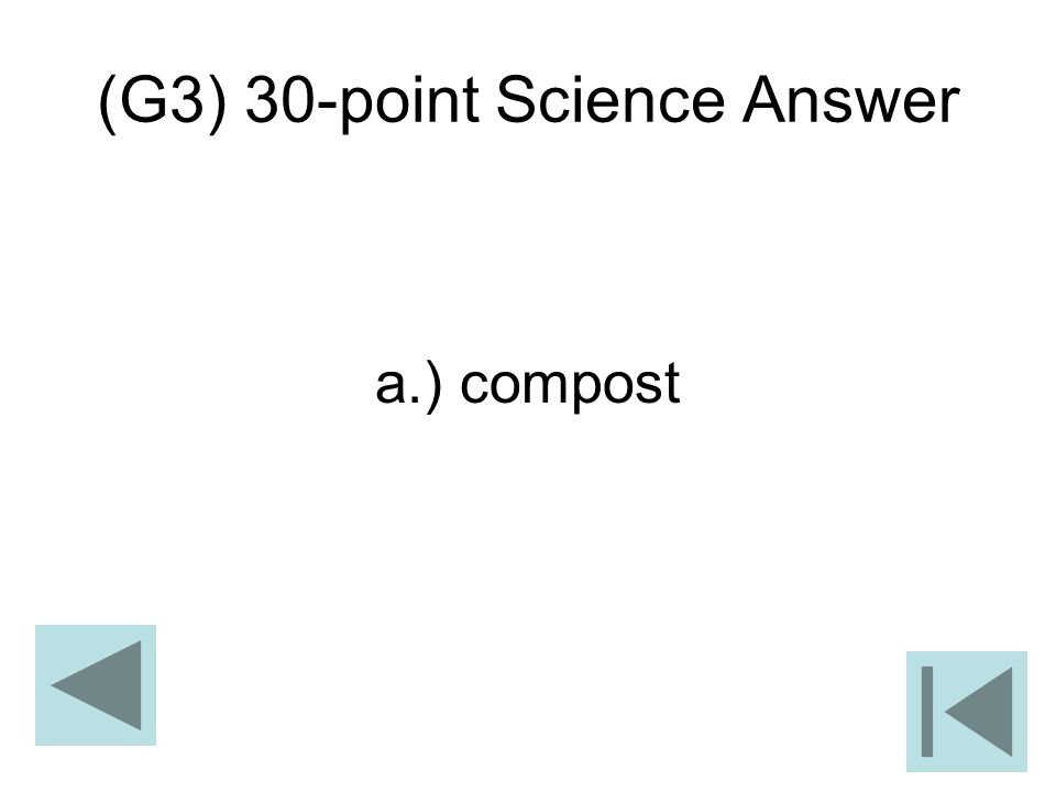 (G3) 30-point Science Answer a.) compost