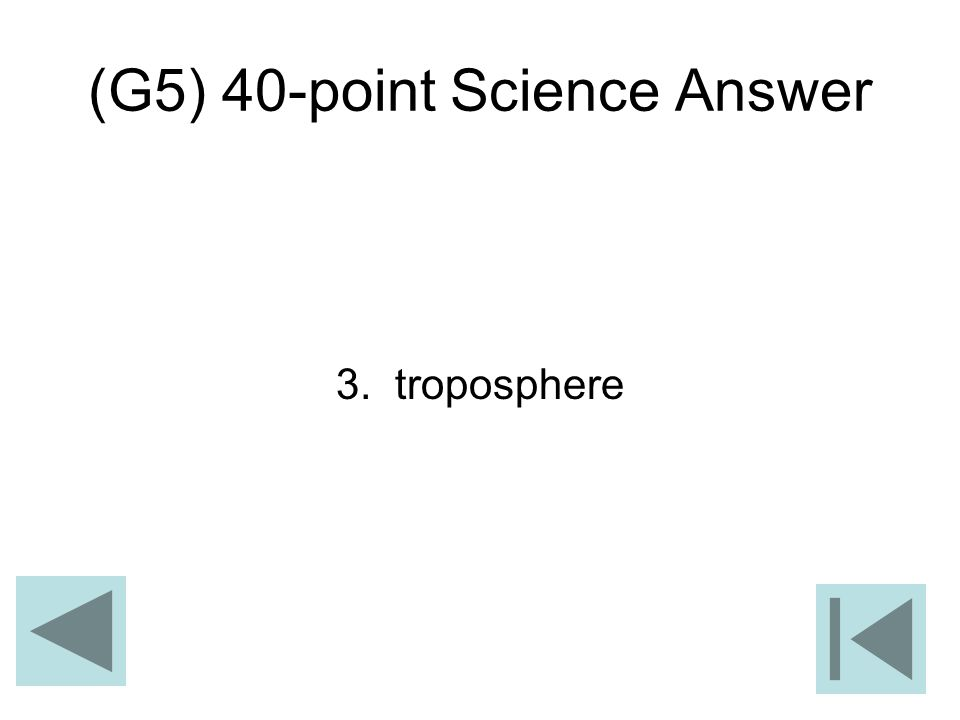 (G5) 40-point Science Answer 3. troposphere