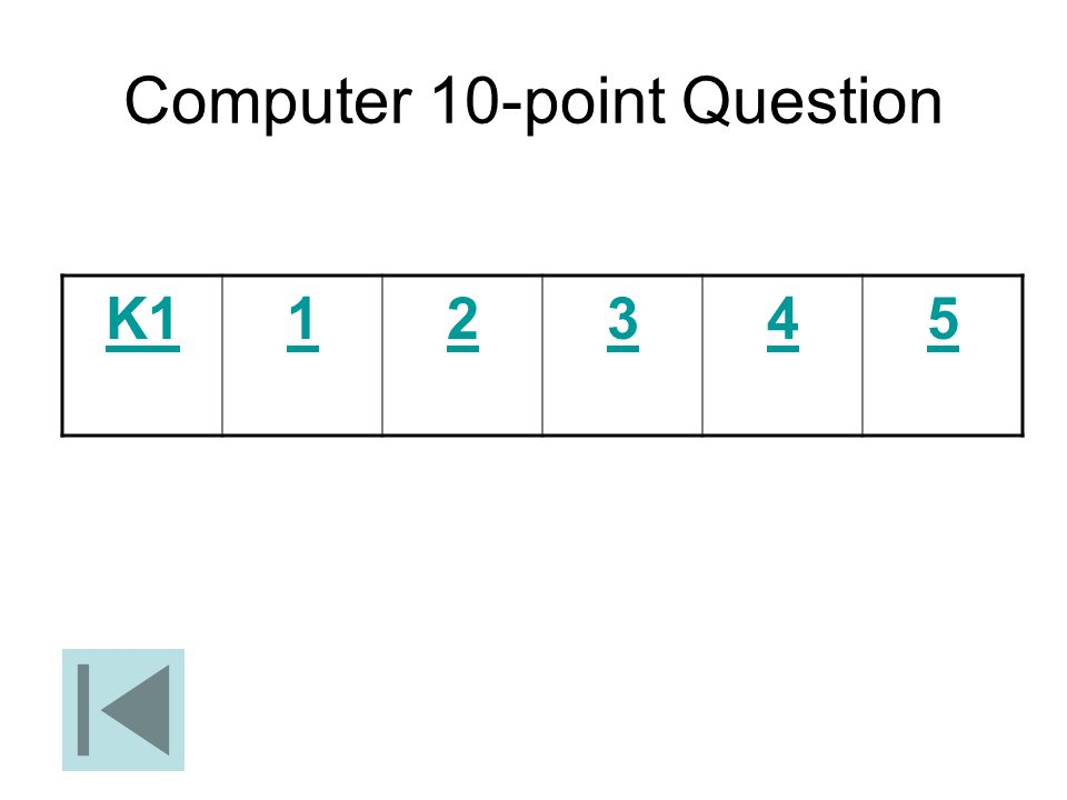 Computer 10-point Question K112345