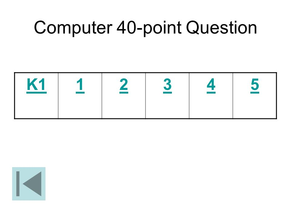 Computer 40-point Question K112345