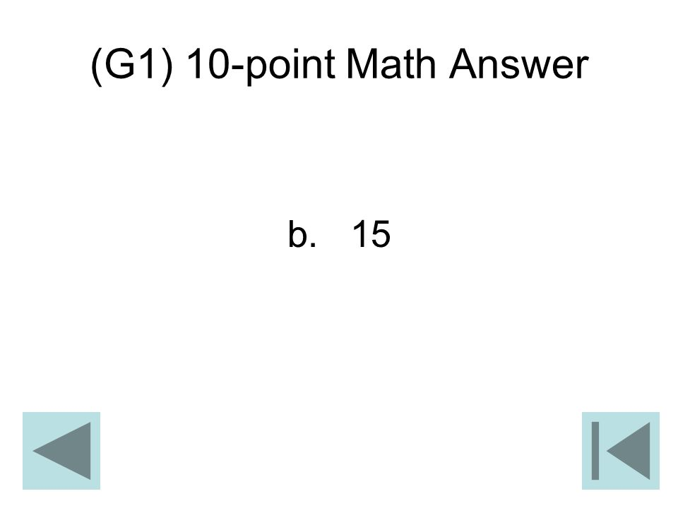 (G1) 10-point Math Answer b. 15