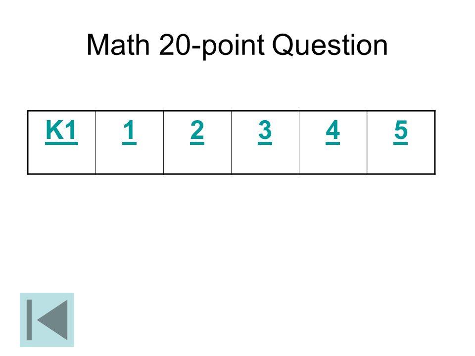 Math 20-point Question K112345