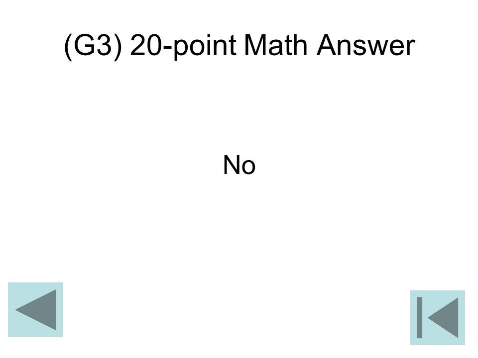 (G3) 20-point Math Answer No