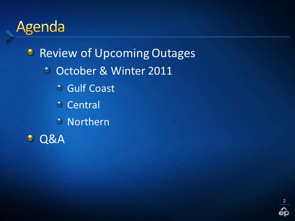 Review of Upcoming Outages October & Winter 2011 Gulf Coast Central Northern Q&A