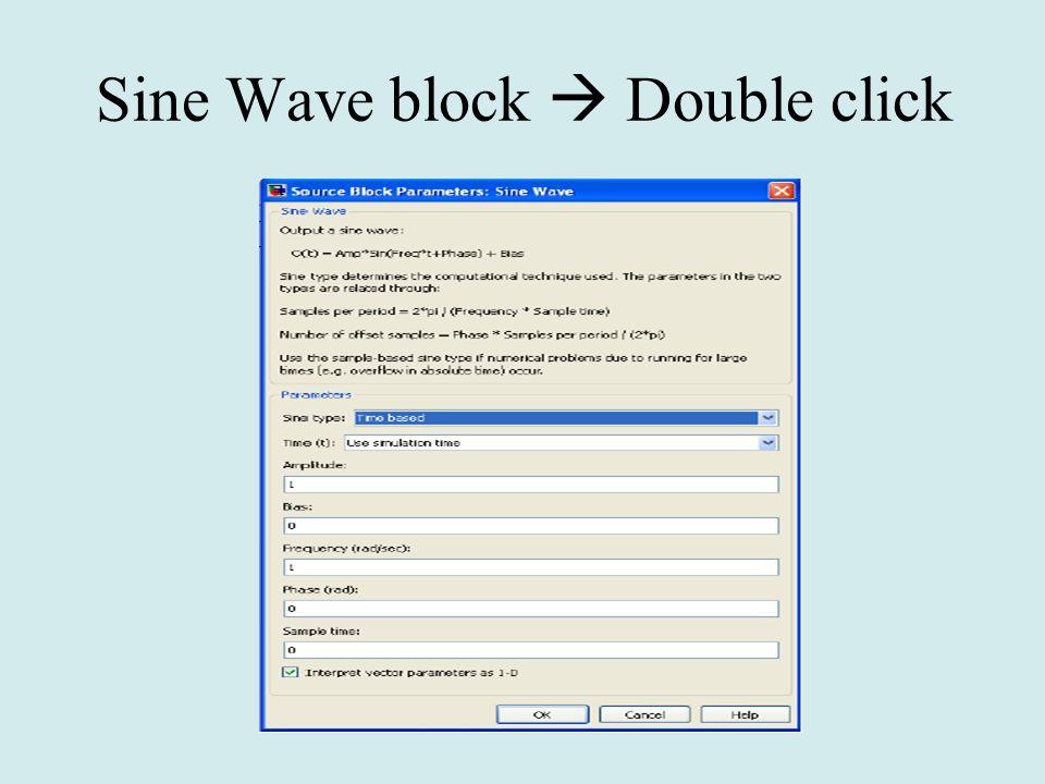 Sine Wave block Double click