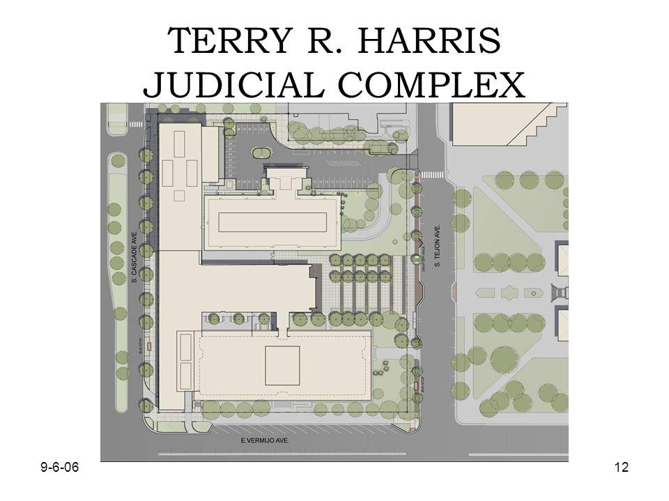 9-6-0612 TERRY R. HARRIS JUDICIAL COMPLEX