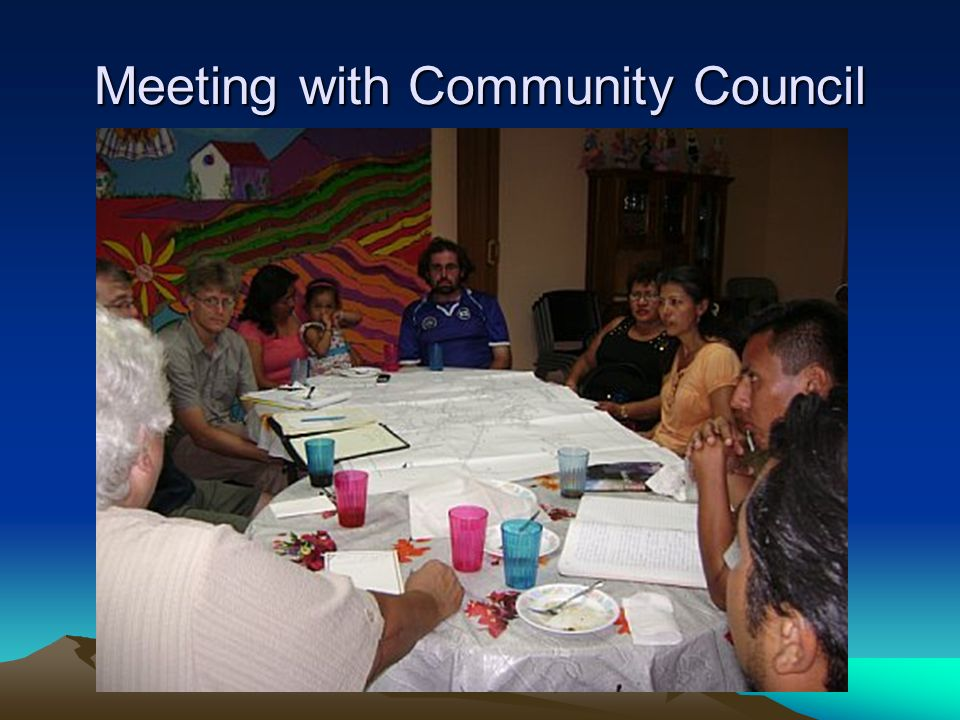 Meeting with Community Council