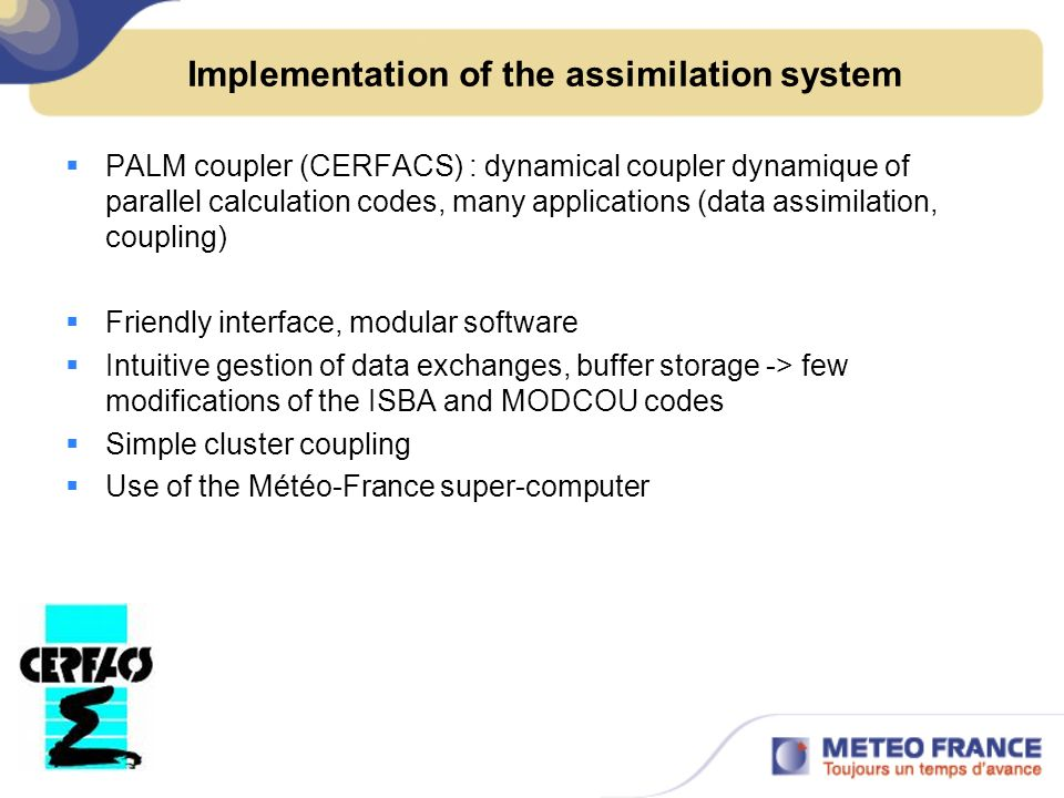 Implementation of the assimilation system PALM coupler (CERFACS) : dynamical coupler dynamique of parallel calculation codes, many applications (data