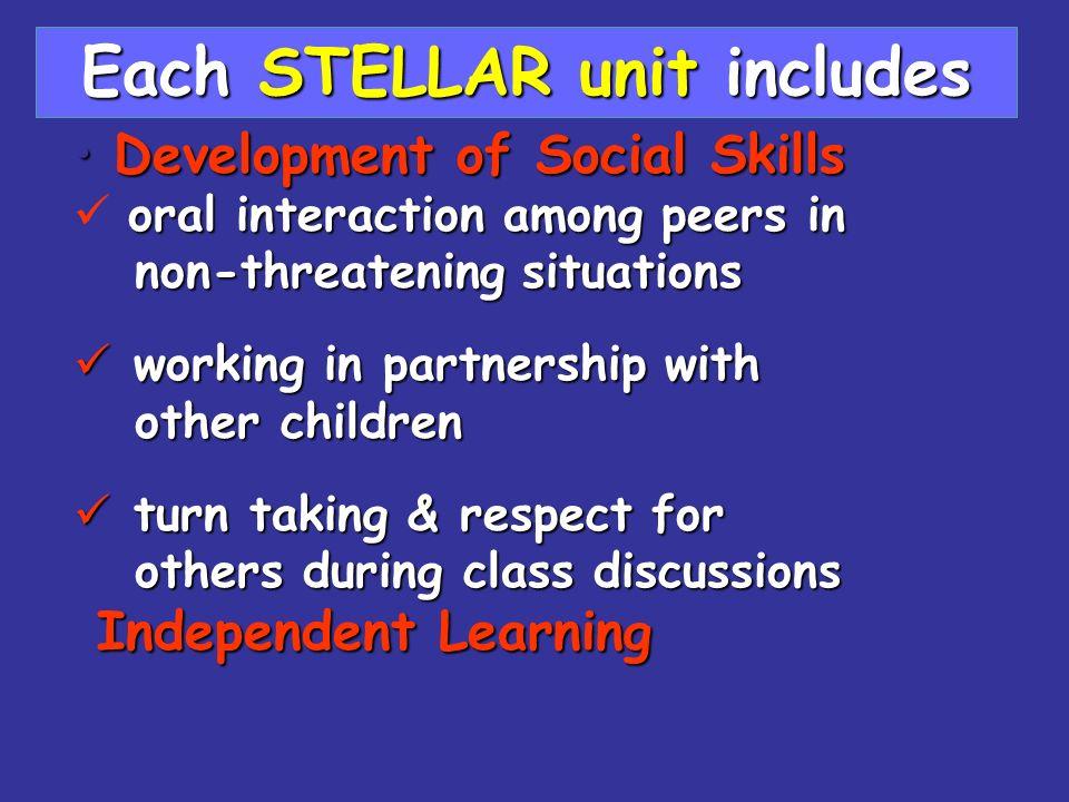 Development of Social SkillsDevelopment of Social Skills oral interaction among peers in non-threatening situations non-threatening situations working