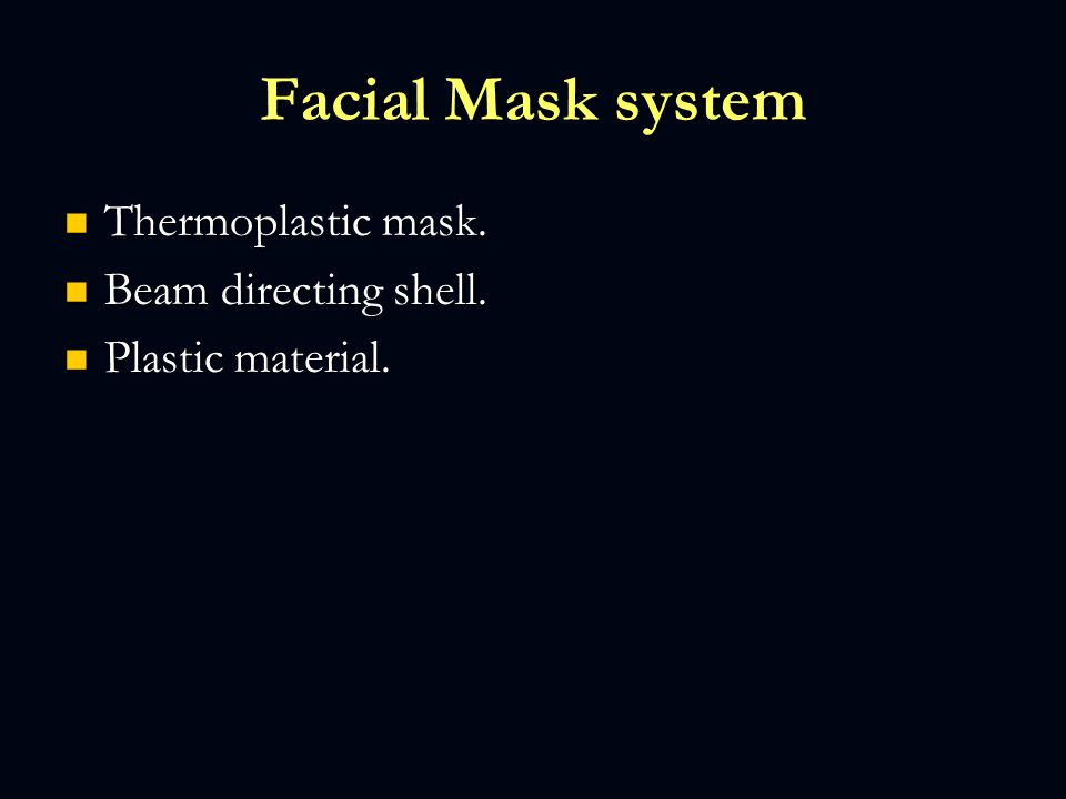 Facial Mask system Thermoplastic mask.Thermoplastic mask.