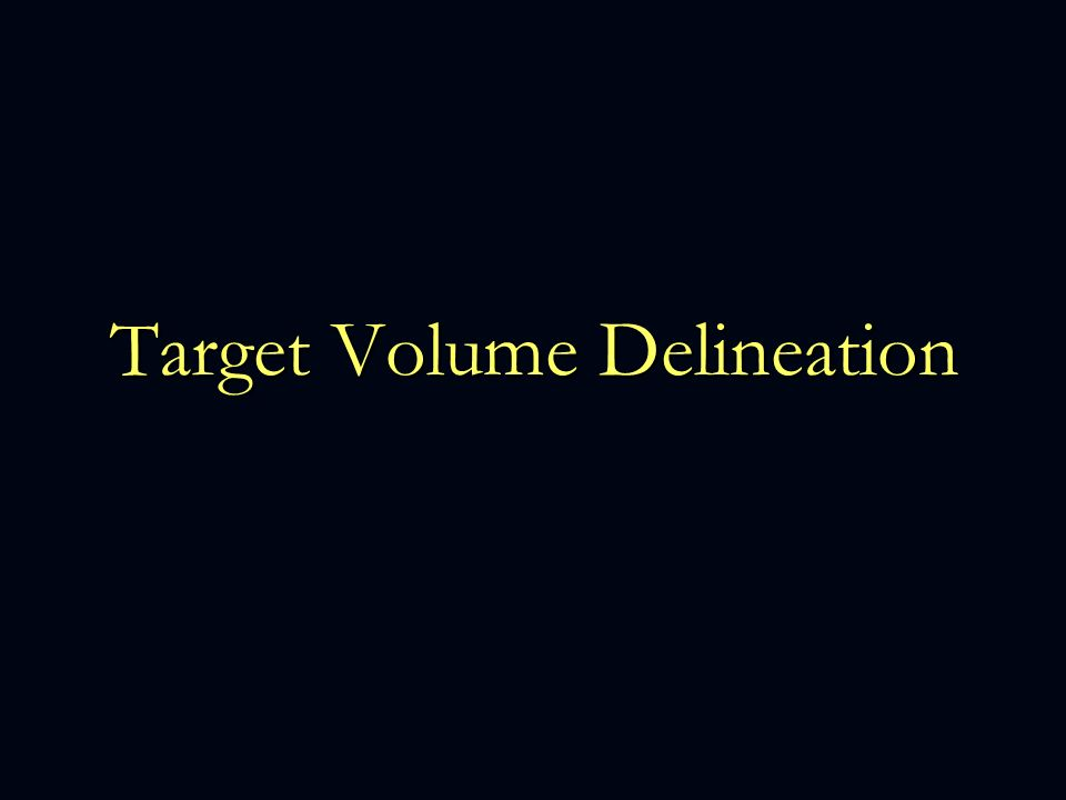 Target Volume Delineation