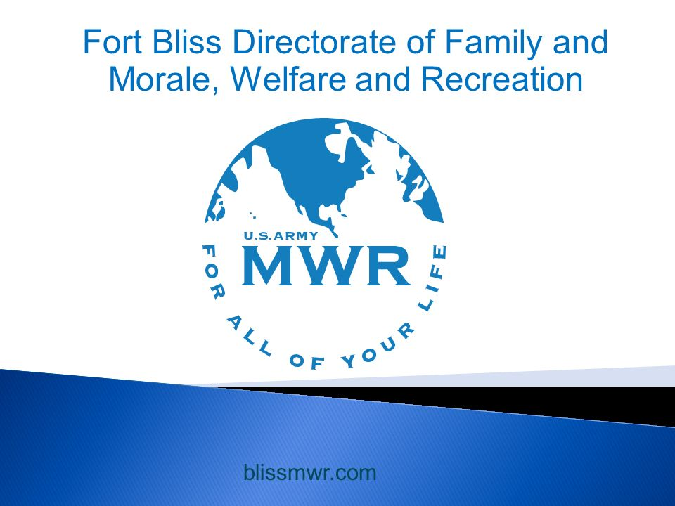 Fort Bliss Directorate of Family and Morale, Welfare and Recreation blissmwr.com