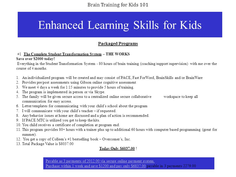 Brain Training for Kids 101 32 Enhanced Learning Skills for Kids Packaged Programs #1 The Complete Student Transformation System – THE WORKS Save over