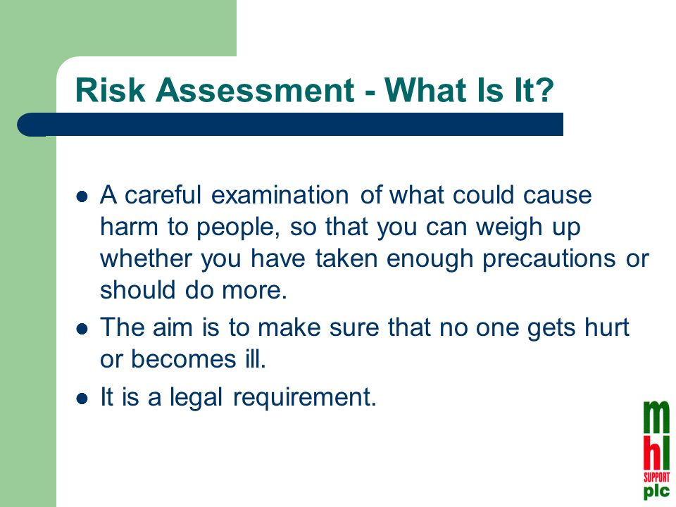 Risk Assessment - What Is It.