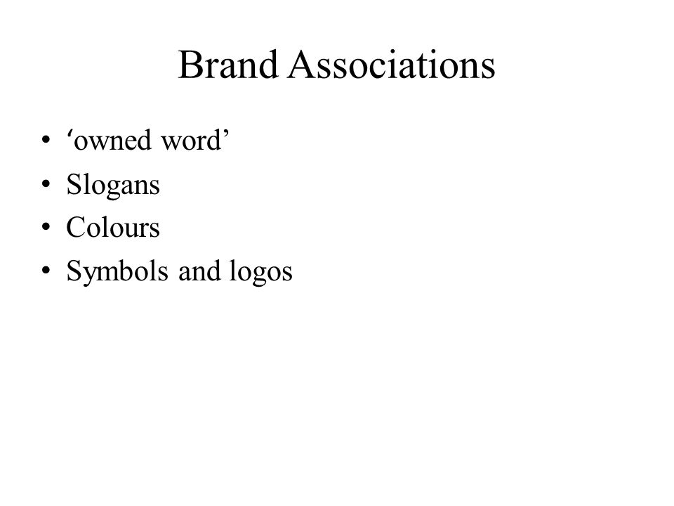Brand Associations owned word Slogans Colours Symbols and logos